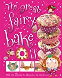 The Great Fairy Bake off by T. Bugbird (2013-08-01)