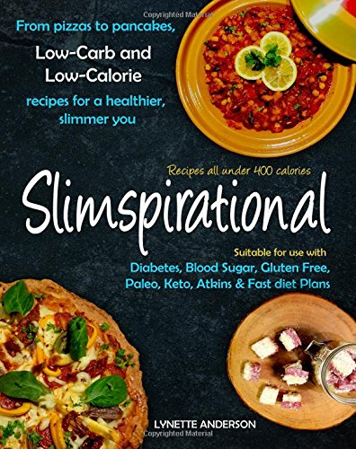 Pdf download slimspirational low carb and low calorie recipes for a slimspirational low carb and low calorie recipes for a healthier slimmer you forumfinder Choice Image