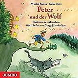 Peter und der Wolf. Ein sinfonisches Märchen für Kinder