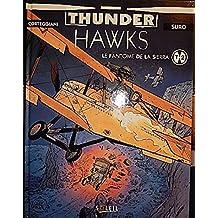THUNDERHAWKS T 2 . LE FANTOME DE LA SIERRA