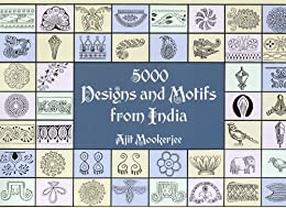 5000 Designs and Motifs from India par [Mookerjee, Ajit]