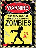 Warning This Area Has Not Been Checked For Zombies blechschild yellow (og 2015)