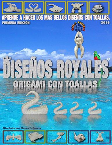 Diseños Royales: Origami con toallas de baño