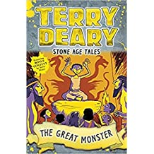 Stone Age Tales: The Great Monster (Terry Deary's Historical Tales)