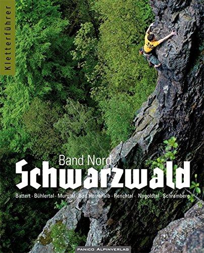 Download Kletterführer Schwarzwald: Band Nord
