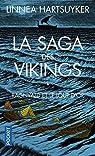 La saga des Vikings, tome 1 : Ragnvald et le loup d'or par Hartsuyker