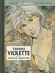 Tendre Violette - Intégrale 01 par Jean-Claude Servais