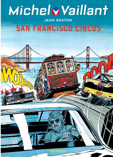 Michel Vaillant - tome 29 - Michel Vaillant (rééd. Dupuis) - 29 San Francisco circus