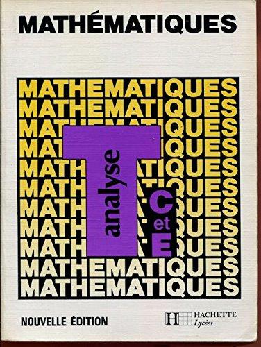 MATHEMATIQUES TERMINALE C ANALYSE. Edition 1987 par Christian Gautier