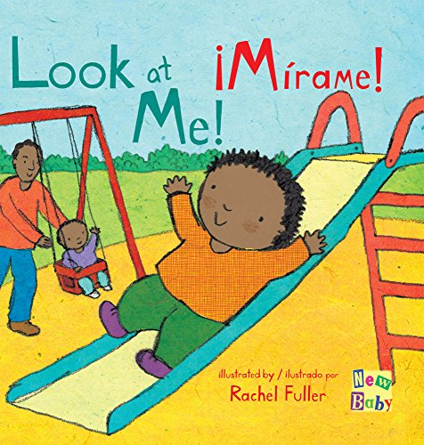 Descargar Libro ¡Mírame!/Look At Me! (New Baby Spanish/English Edition) de Rachel Fuller