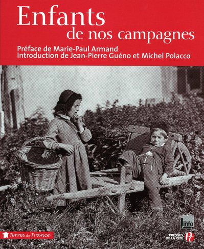 Enfants de nos campagnes par Marie-Paul Armand, Jean-Pierre Guéno, Michel Polacco, Jacques Gimard