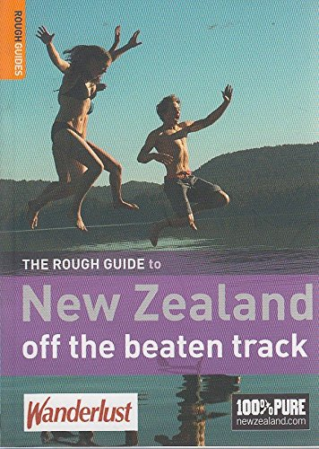 The Rough Guide to New Zealand off the beaten track