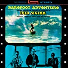 Barefoot Adventure (Original Soundtrack Recording)