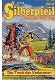 SILBERPFEIL - Der junge Häuptling - Comic # 520: Der Treck der Verlorenen