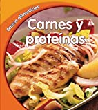 Carnes y Proteinas = Meat and Protein (Grupos Alimenticios) by Lola M. Schaefer (2008-09-30)