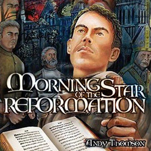 Morning Star of the Reformation  Audiolibri
