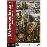 Dialogo con la storia per la riforma. Con e-book. Con espansione online. Per le Scuole superiori: 2