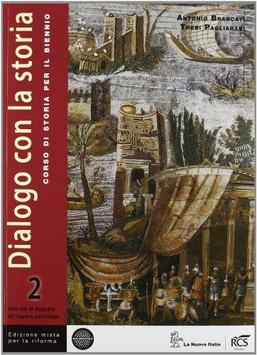 Dialogo con la storia per la riforma. Per le Scuole superiori. Con e-book. Con espansione online: 2