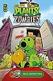 Plants vs. Zombies: Hogar, frondoso hogar