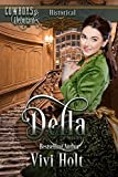 Della (Cowboys and Debutantes: Historical Book 2)