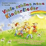 Viele schöne neue Kinderlieder - Ich schenk dir einen Regenbogen, Augen Ohren Nase u.a.m.: 20 kunterbunte Lieder für Kinder von ca. 3 bis 9 Jahren