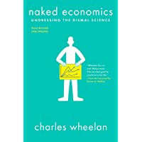 Naked Economics – Undressing the Dismal Science