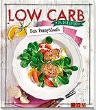 Image of Low Carb - Das Rezeptbuch: Iss dich gesund!