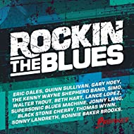 Rockin' The Blues [Explicit]