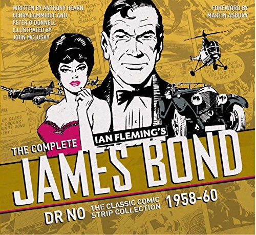The Complete James Bond: Dr No - The Classic Comic Strip Collection 1958-60 Royale Collection