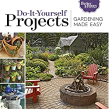 Gardening Made Easy: Do-It-Yourself Projects (English Edition)