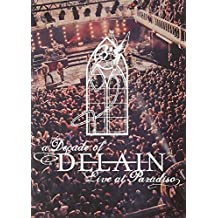 A Decade of Delain - Live at Paradiso (2CD + Blu-ray + DVD)