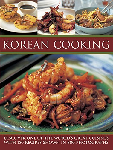Korean Cooking: Written by Young Jin Song, 2014 Edition, Publisher: Southwater [Paperback]