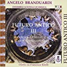 Futuro Antico III [Import allemand]