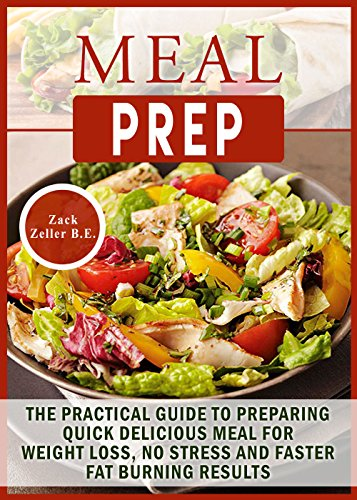 meal-prep-the-practical-guide-to-preparing-quick-delicious-meals-for-weight-loss-no-stress-and-faste
