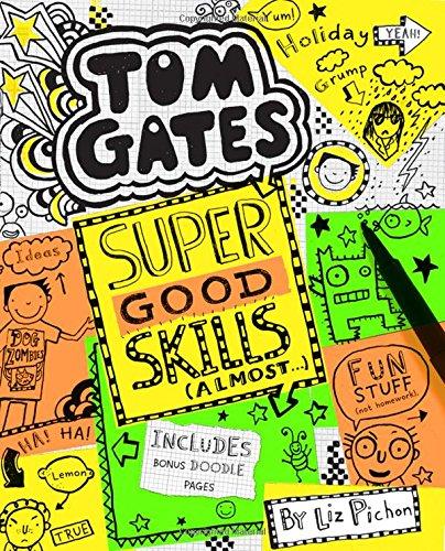 Tom Gates #10: Super Good Skills (Almost ...)