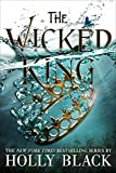 The Wicked King (The Folk of the Air Book 2) (English Edition)