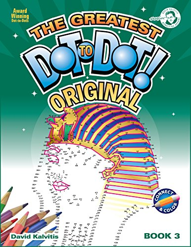 The Greatest Dot-To-Dot Book in the World: Book 3