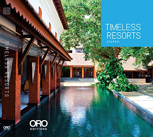 Timeless resorts par Abraham Tharakan
