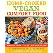 BY Steen, Celine ( Author ) [ HOME-COOKED VEGAN COMFORT FOOD: MORE THAN 200 BELLY-FILLING, LIP-SMACKING RECIPES ] Aug-2013 [ Paperback ]
