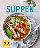 Suppen: Echtes Seelenfutter (GU KüchenRatgeber)
