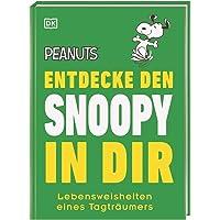 Peanuts™ Entdecke den Snoopy in dir: Lebensweisheiten eines Tagträumers