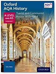 Oxford AQA History for A Level: Tsarist and Communist Russia 1855-1964