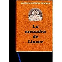 LA ESCUADRA DE LINCOR