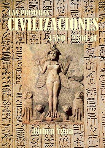 LAS PRIMERAS CIVILIZACIONES: 15.000- 2500 aC. por Ruben Ygua