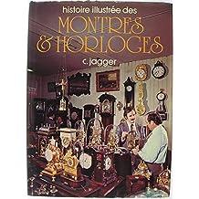 Histoire illustrée des montres et horloges.