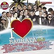 I Love Bachata 2013 - 19 Bachata Superhits (100% Dominican Bachata Hits)