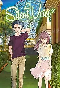 A Silent Voice 4 par Yoshitoki Oima