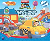 Cotxes, camions, avions i trens (FISHER PRICE. LITTLE PEOPLE, Band 150857)