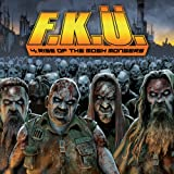 Songtexte von F.K.Ü. - 4: Rise of the Mosh Mongers