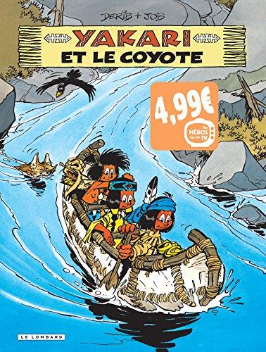 Yakari : Yakari et le coyotte : Tes héros vus à la TV par From Les Editions du Lombard